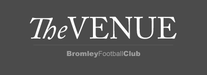 The Venue / Bromley Football Club